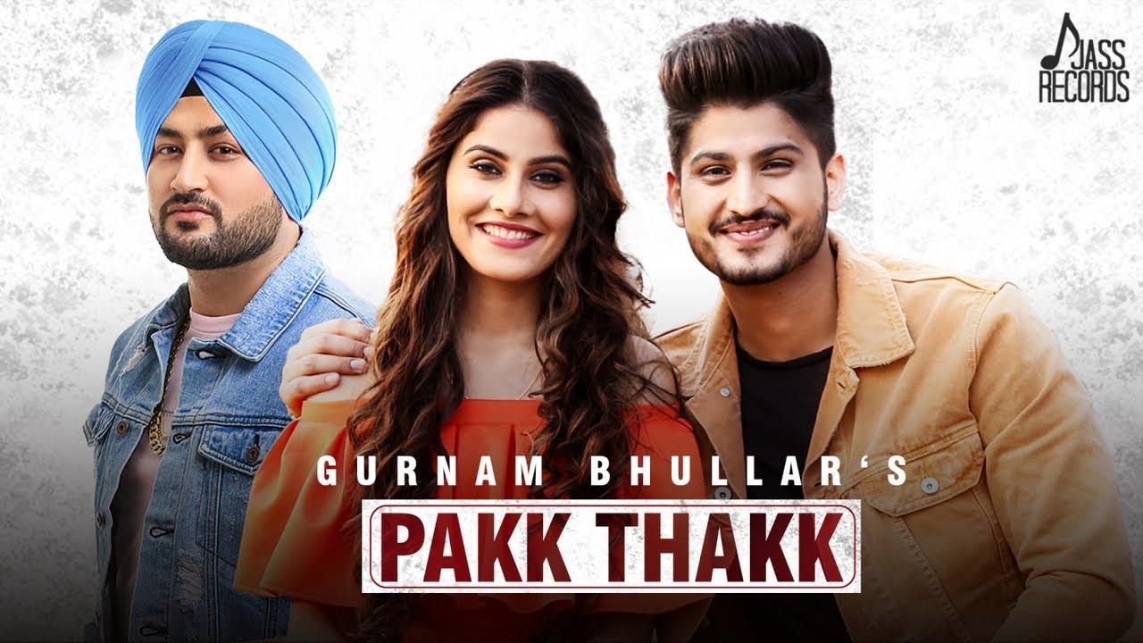Gurnam Bhullar ft MixSingh – Pakk Thakk