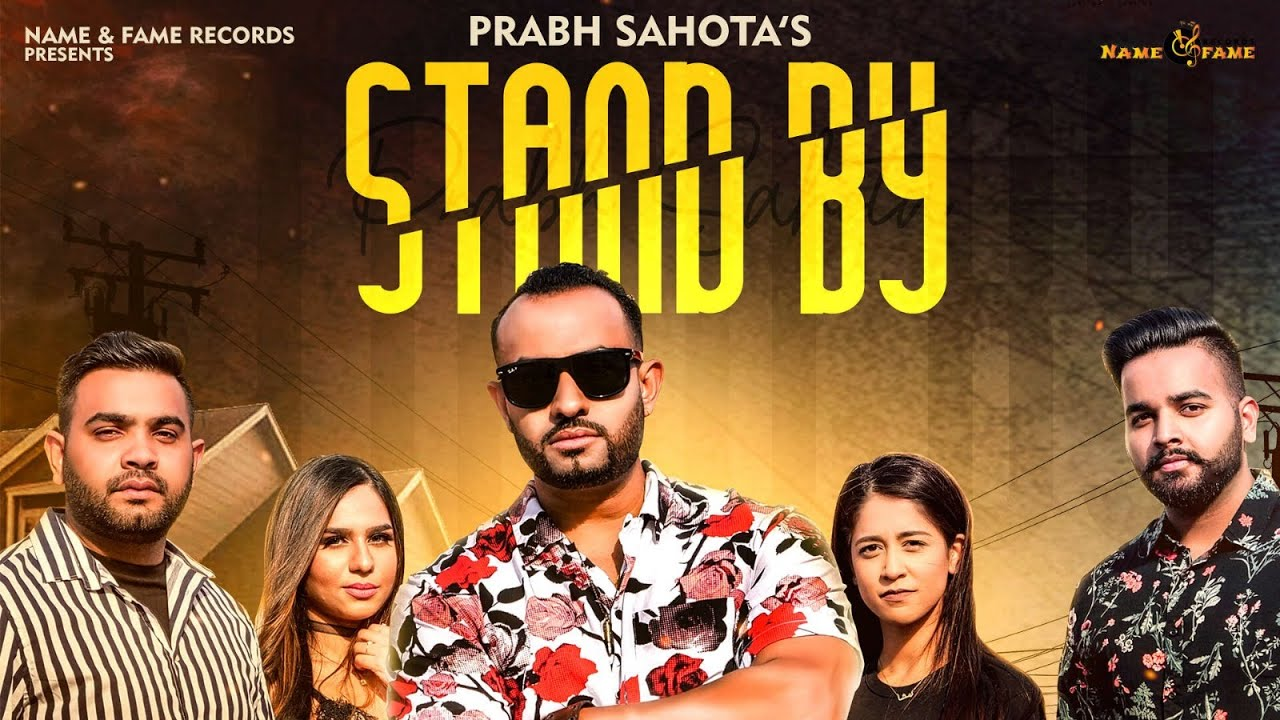 Prabh Sahota – Stand By
