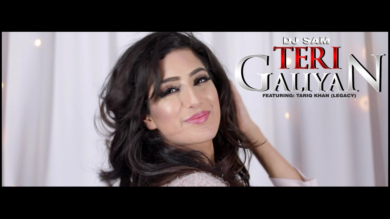 DJ Sam ft Tariq Khan – Teri Galiyan