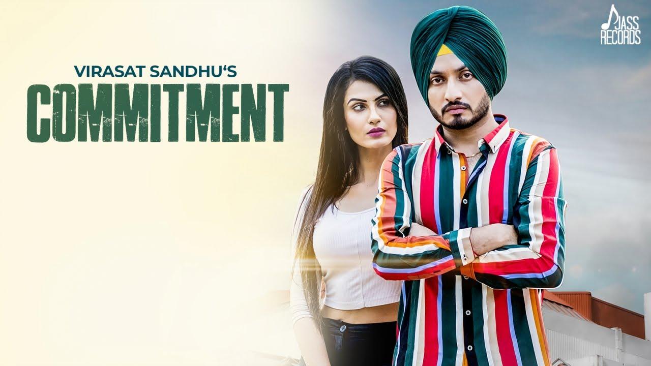 Virasat Sandhu – Commitment