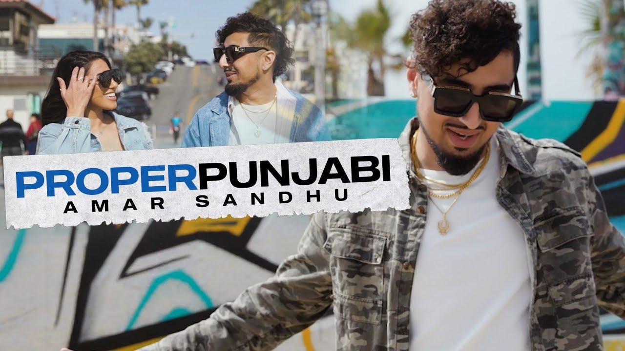 Amar Sandhu ft Spin Singh – Proper Punjabi