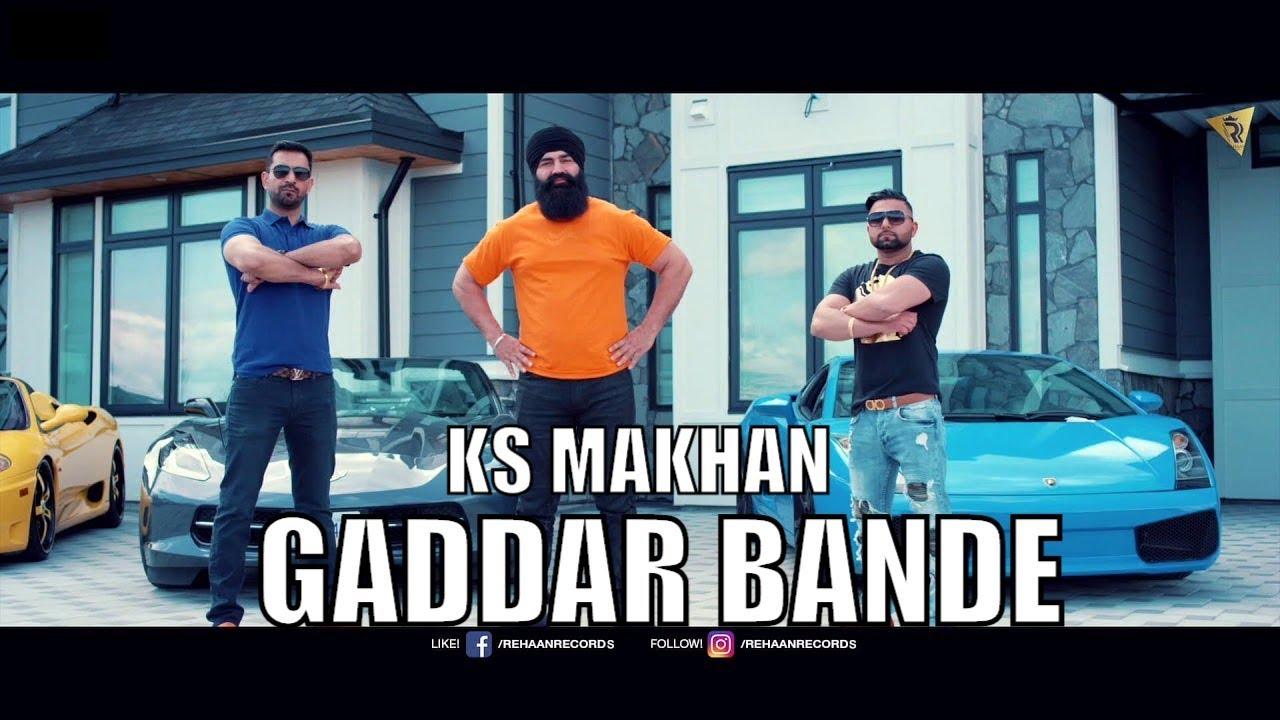 K.S. Makhan – Gaddar Bande