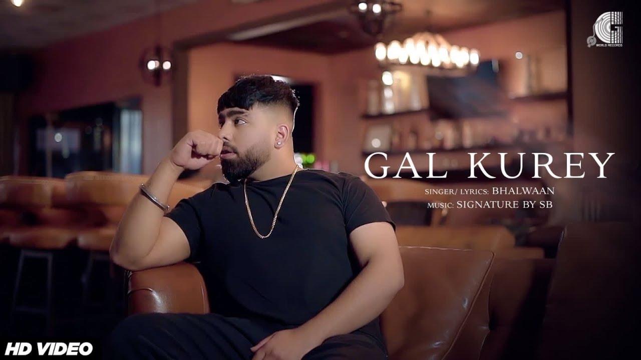 Signature By SB ft Bhalwaan – Gal Kurey
