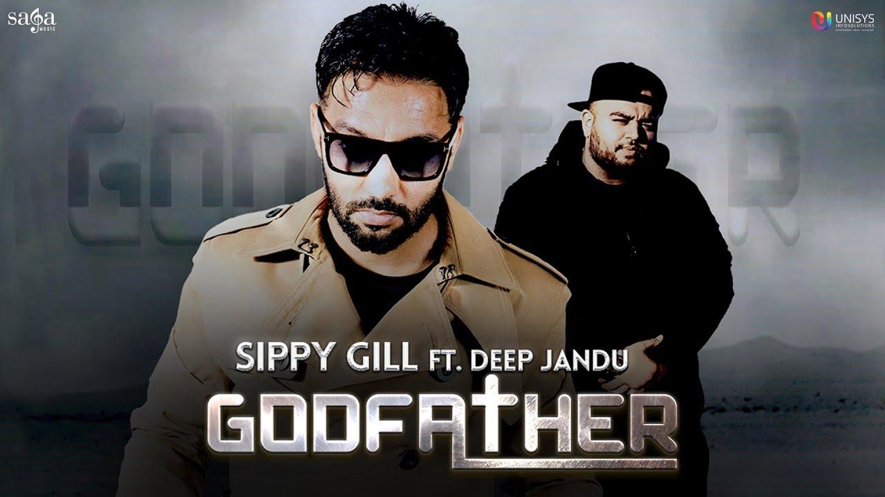 Sippy Gill ft Deep Jandu – Godfather