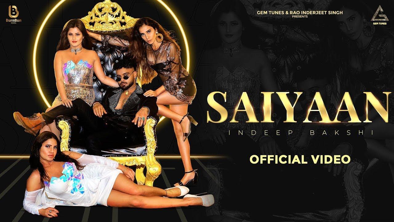 Indeep Bakshi ft Renuka Panwar – Saiyaan