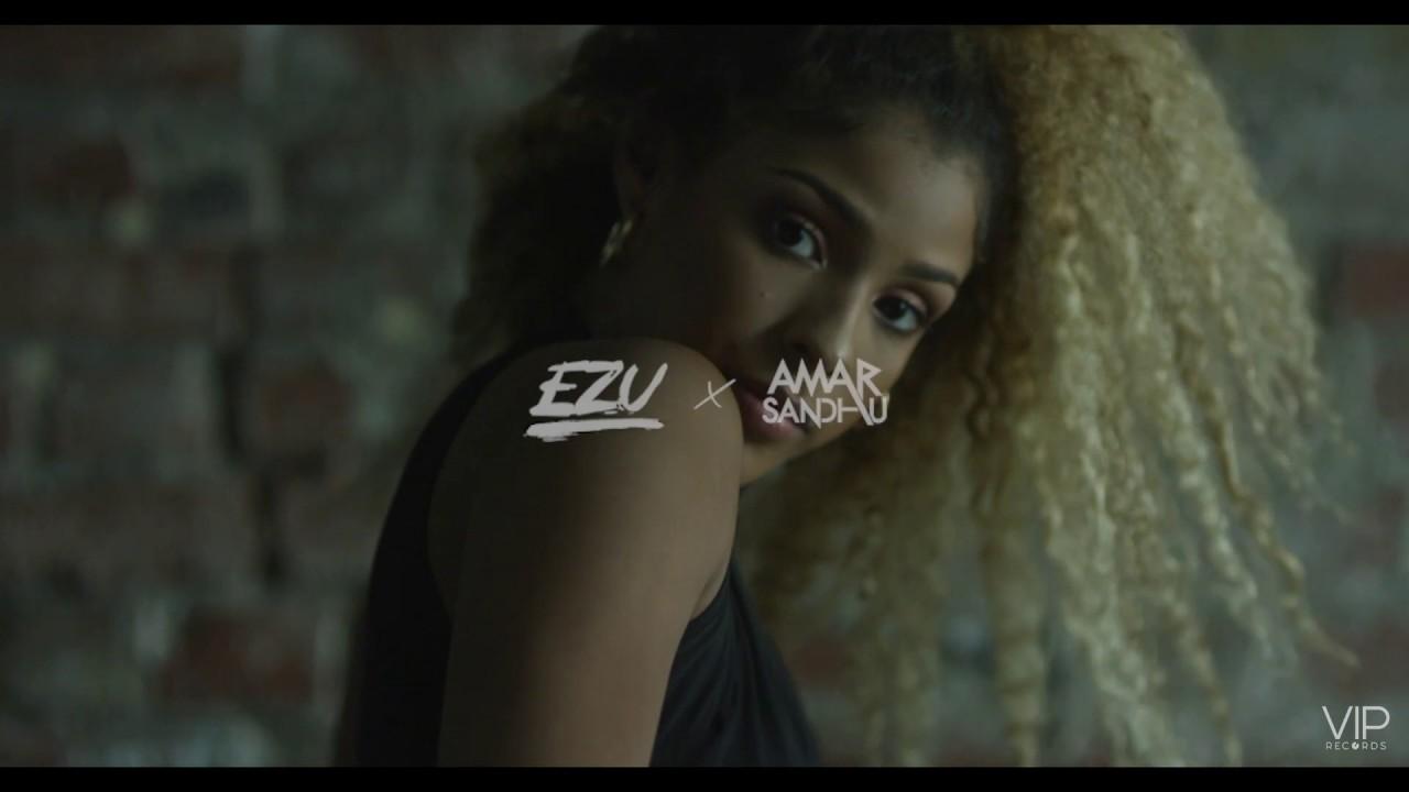 Ezu ft Amar Sandhu – The Baddest