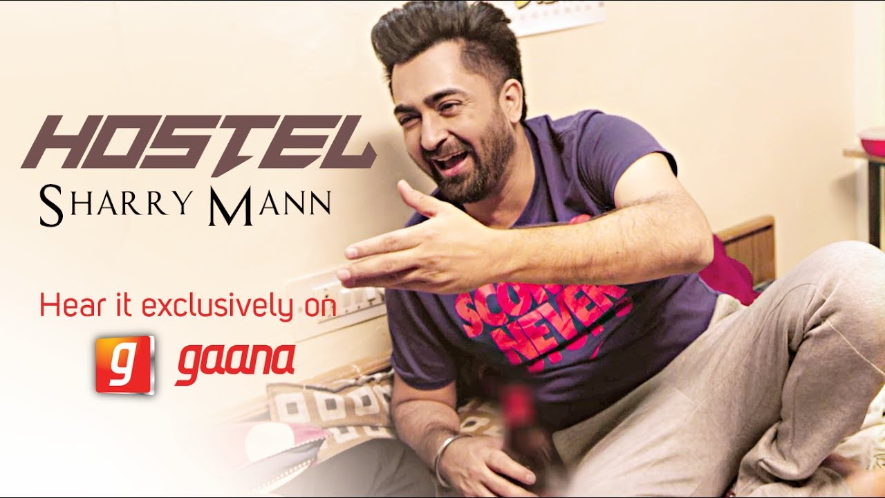 Sharry Maan & Mista Baaz – Hostel