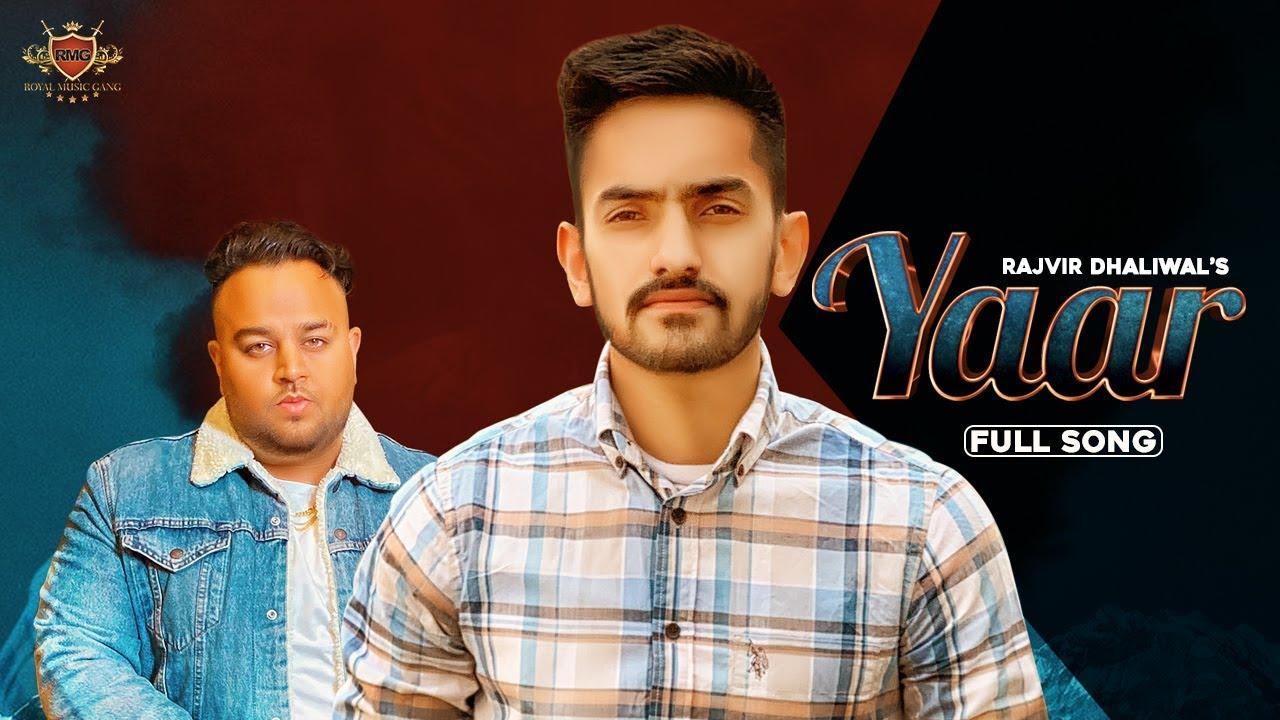 Rajvir Dhaliwal ft Deep Jandu – Yaar