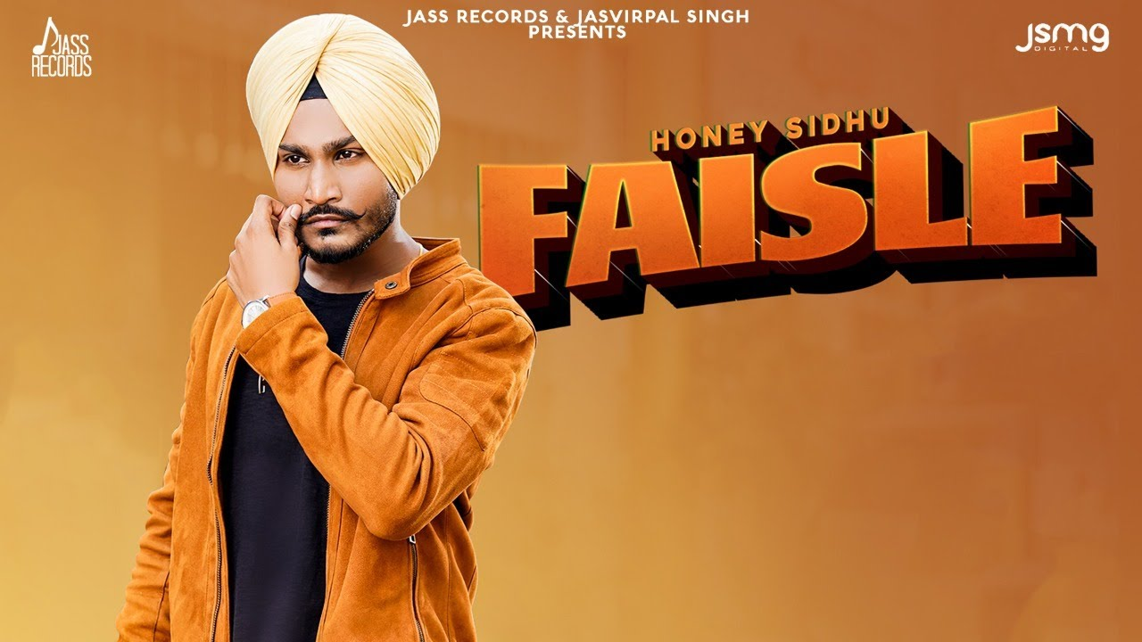 Honey Sidhu ft Mr. Rubal – Faisle