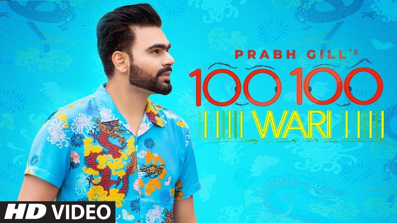 Prabh Gill ft MixSingh – 100 100 Wari