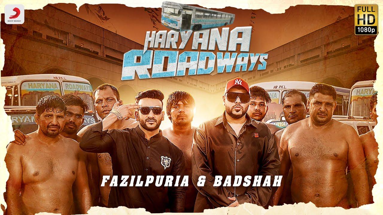 Fazilpuria & Badshah – Haryana Roadways