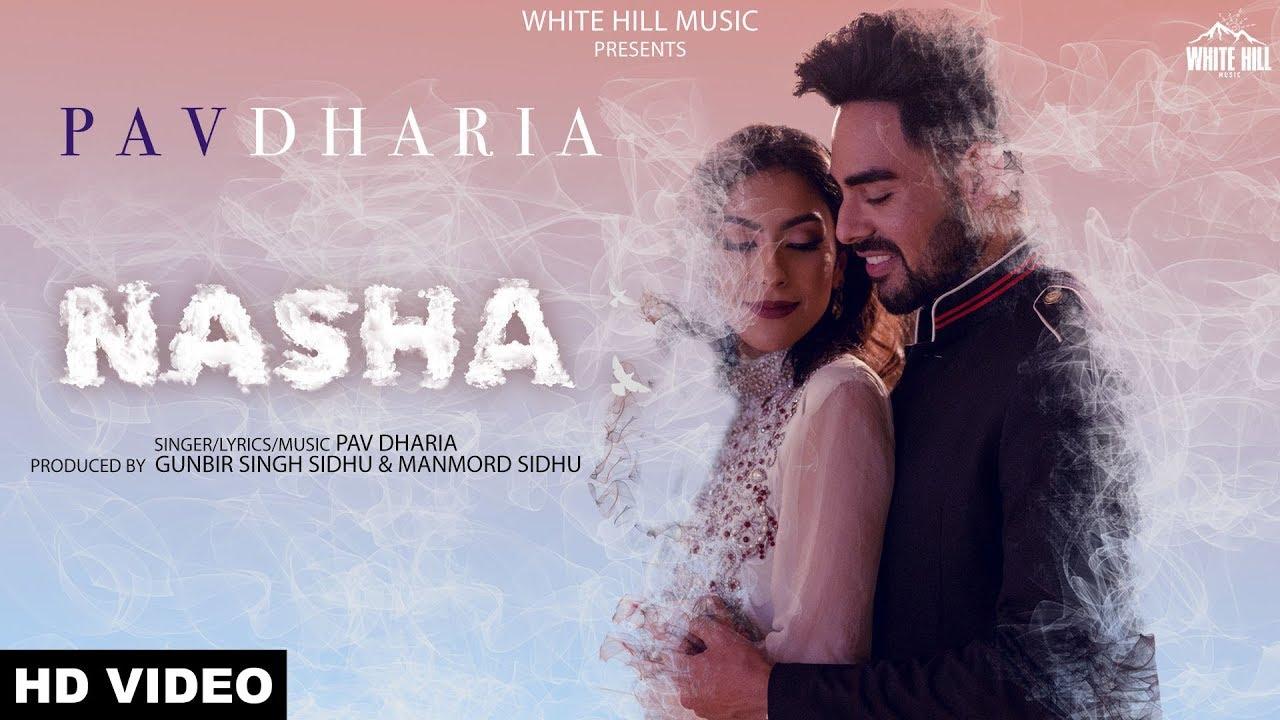 Pav Dharia – Nasha