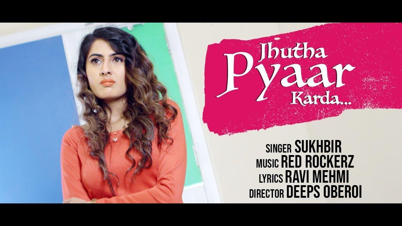 Sukhbir ft Mink Randhawa – Jhutha Pyaar Karda