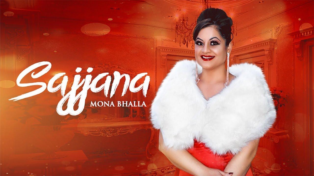 Mona Bhalla – Sajjana