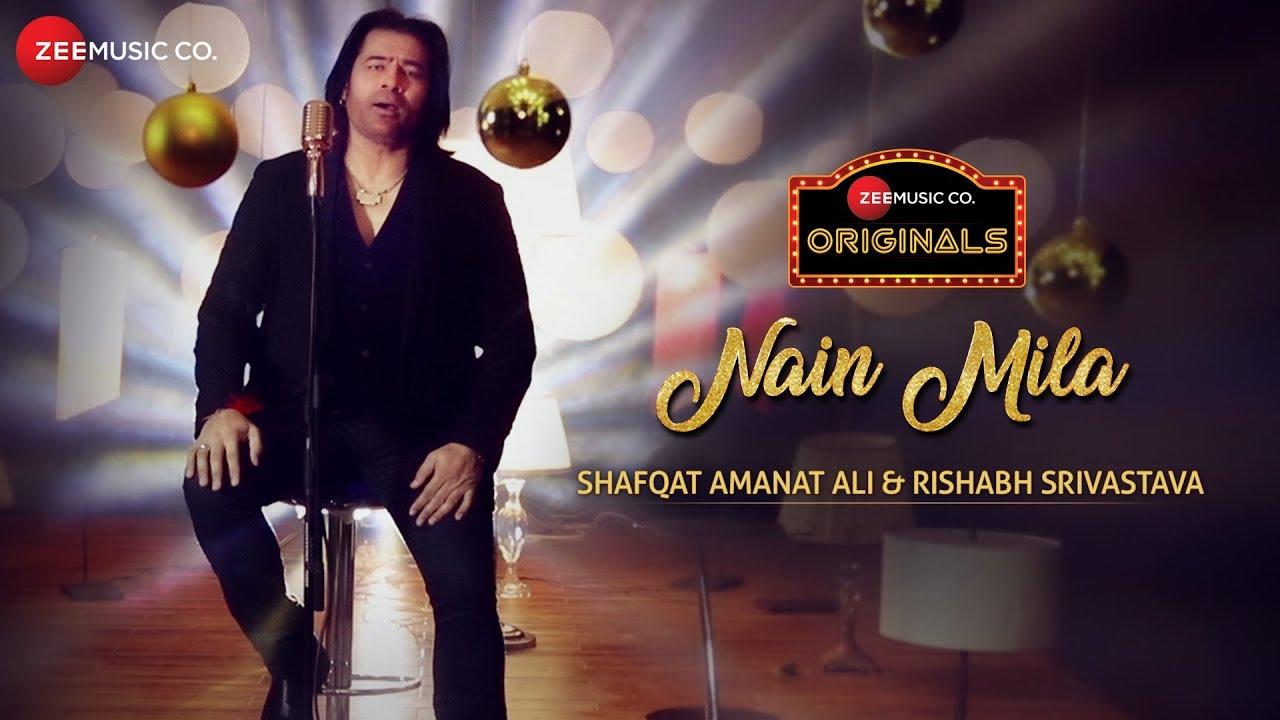 Shafqat Amanat Ali – Nain Mila