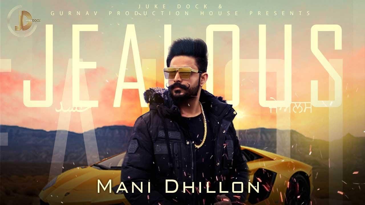 Mani Dhillon – Jealous