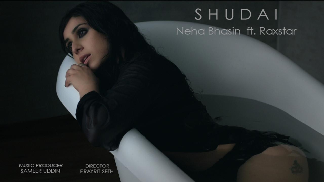 Neha Bhasin ft Raxstar – Shudai