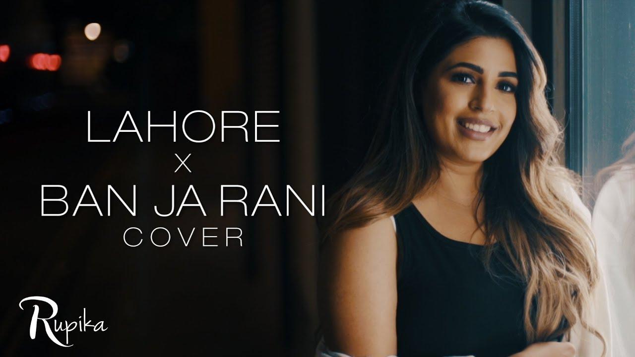 Rupika – Lahore x Ban Ja Rani (Cover)