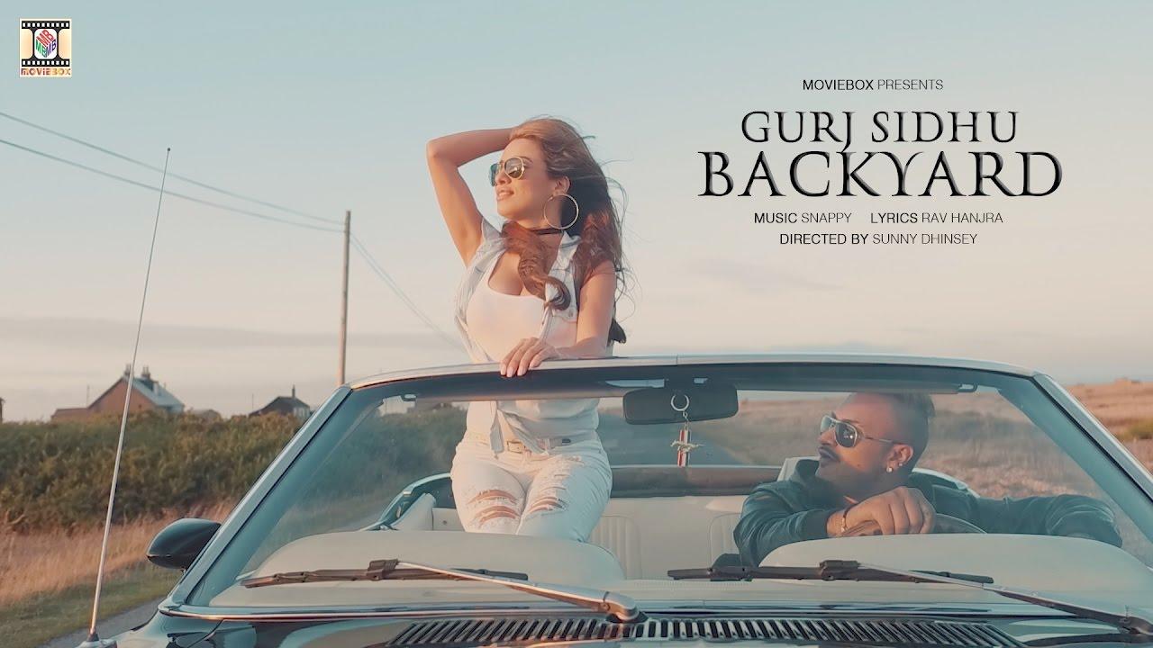 Gurj Sidhu ft Snappy – Backyard