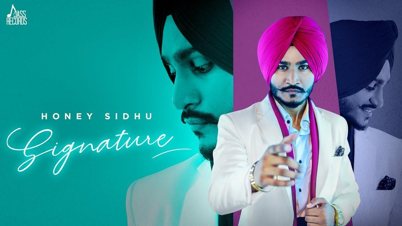 Honey Sidhu ft Ikwinder Singh – Signature