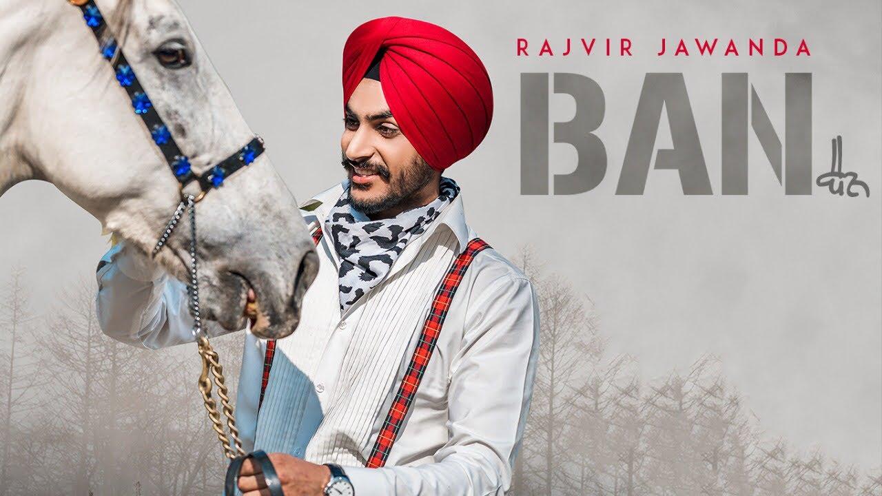 Rajvir Jawanda ft KV Singh – Ban