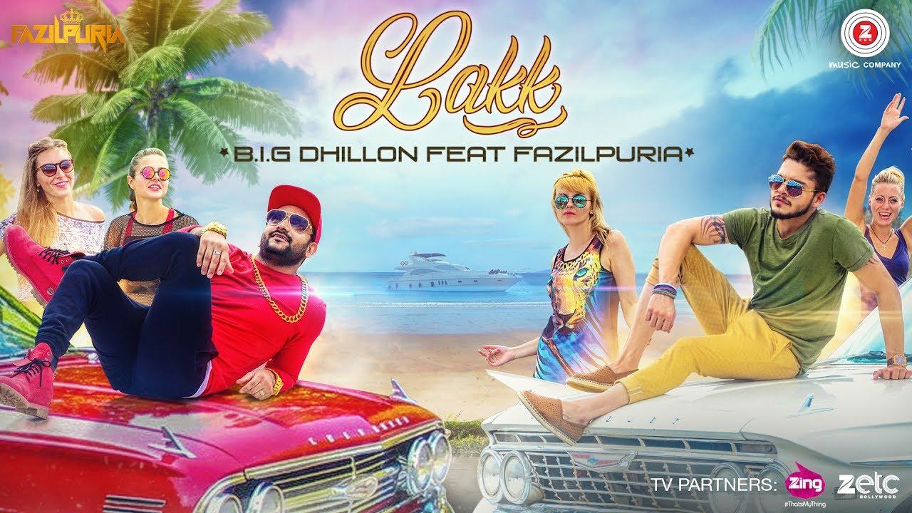 B.I.G Dhillon ft Fazilpuria – Lakk