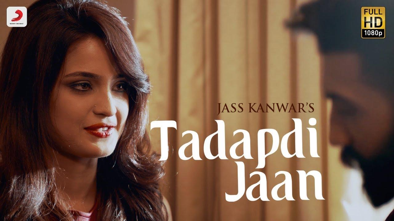 Jass Kanwar ft Goldboy – Tadapdi Jaan