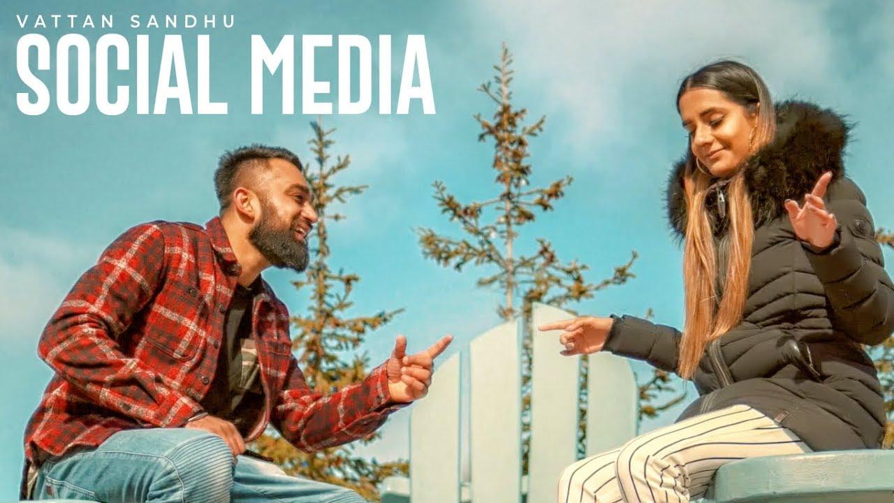 Vattan Sandhu ft Xtatic – Social Media