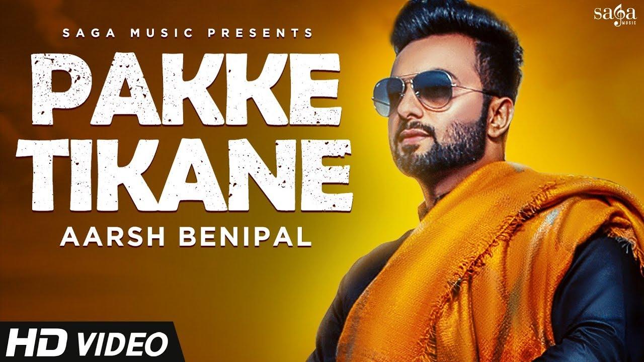 Aarsh Benipal ft Rupin Kahlon – Pakke Tikane