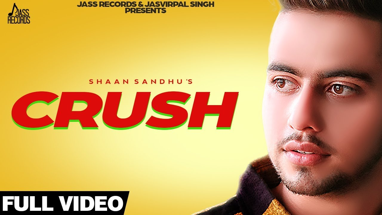 Shaan Sandhu ft Bob – Crush