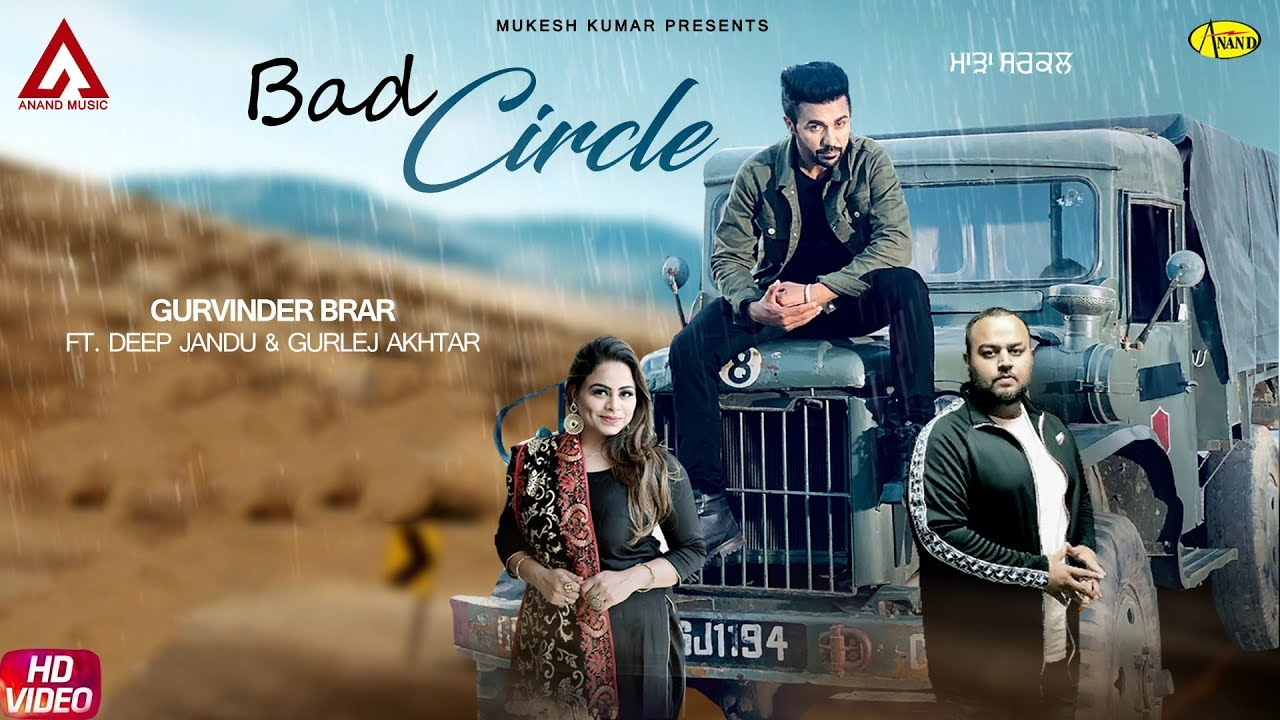 Gurvinder Brar ft Gurlej Akhtar & Deep Jandu – Bad Circle