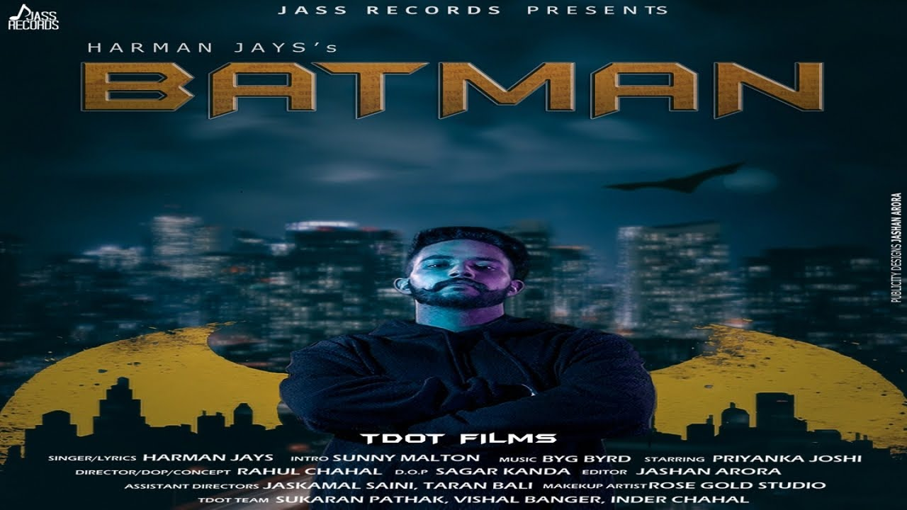Harman Jays ft Byg Byrd – Batman