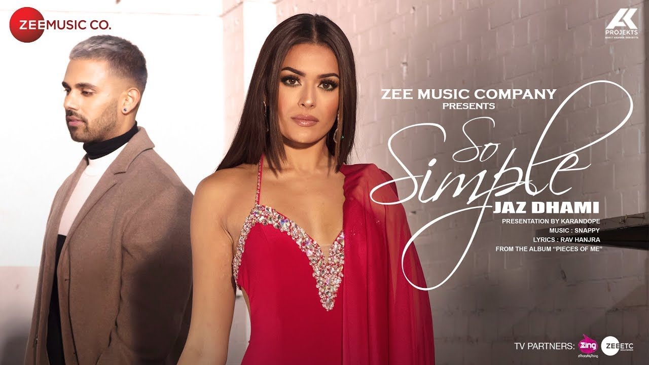 Jaz Dhami ft Snappy – So Simple