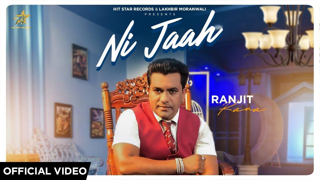 Ranjit Rana – Ni Jaah
