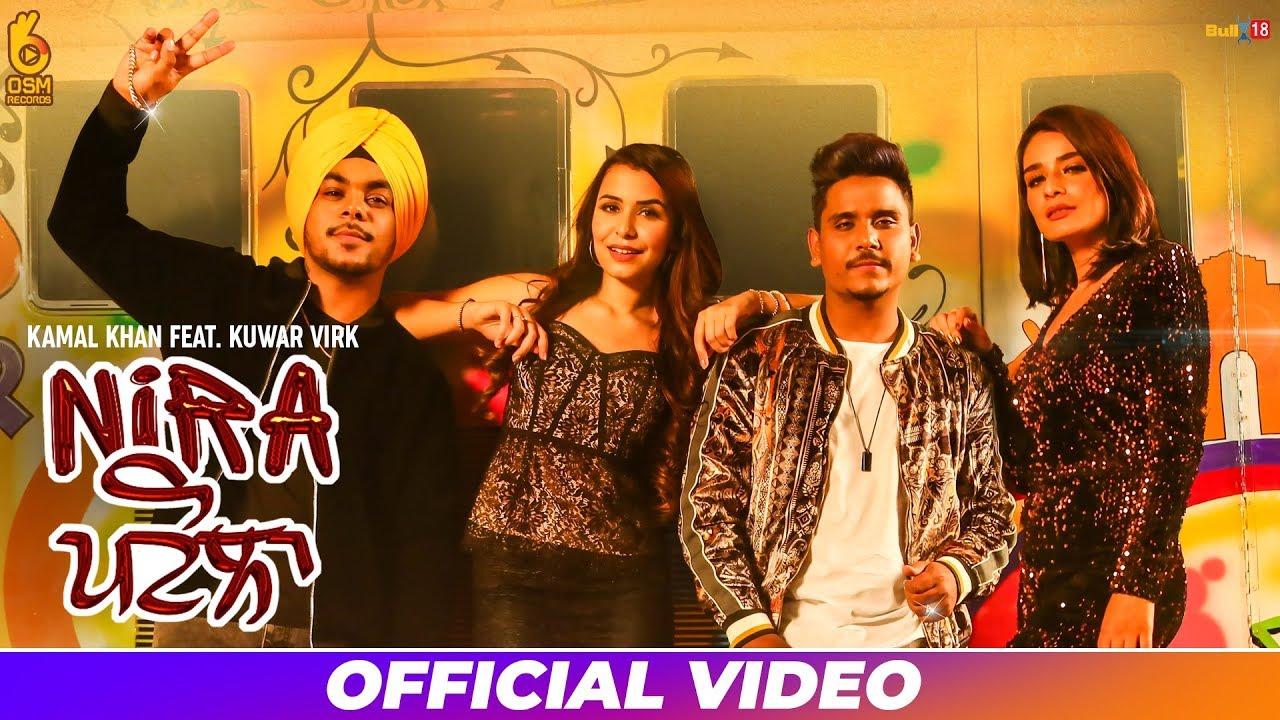 Kamal Khan ft Kuwar Virk – Nira Patola