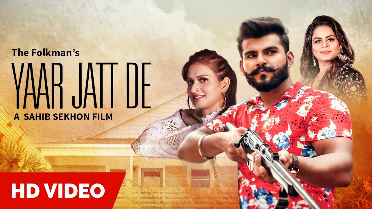 The Folkman ft Gurlej Akhtar & Laddi Gill – Yaar Jatt De