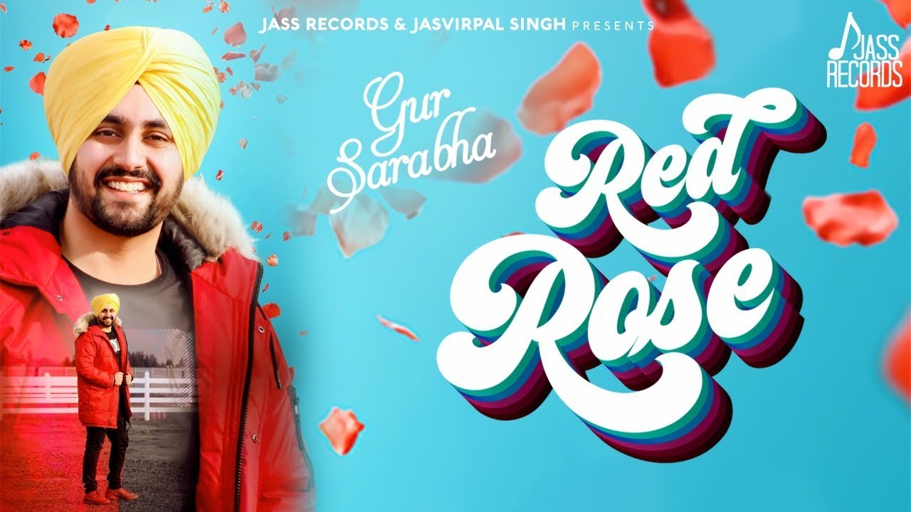 Gur Sarabha ft KV Singh – Red Rose