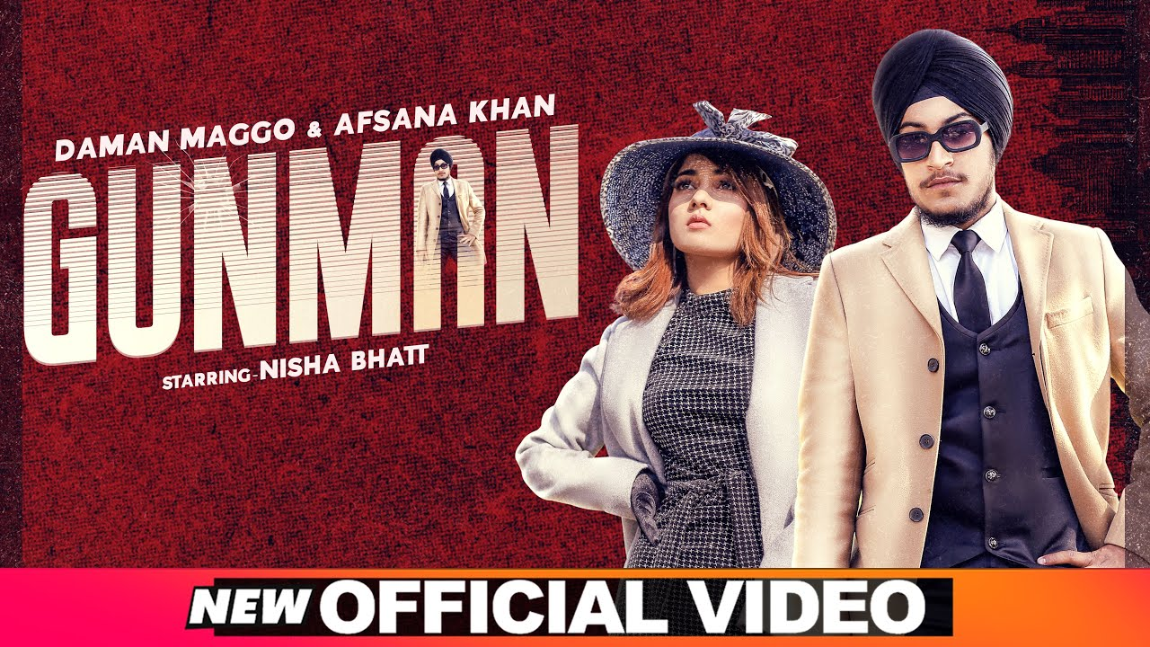 Daman Maggo ft Afsana Khan – Gunman