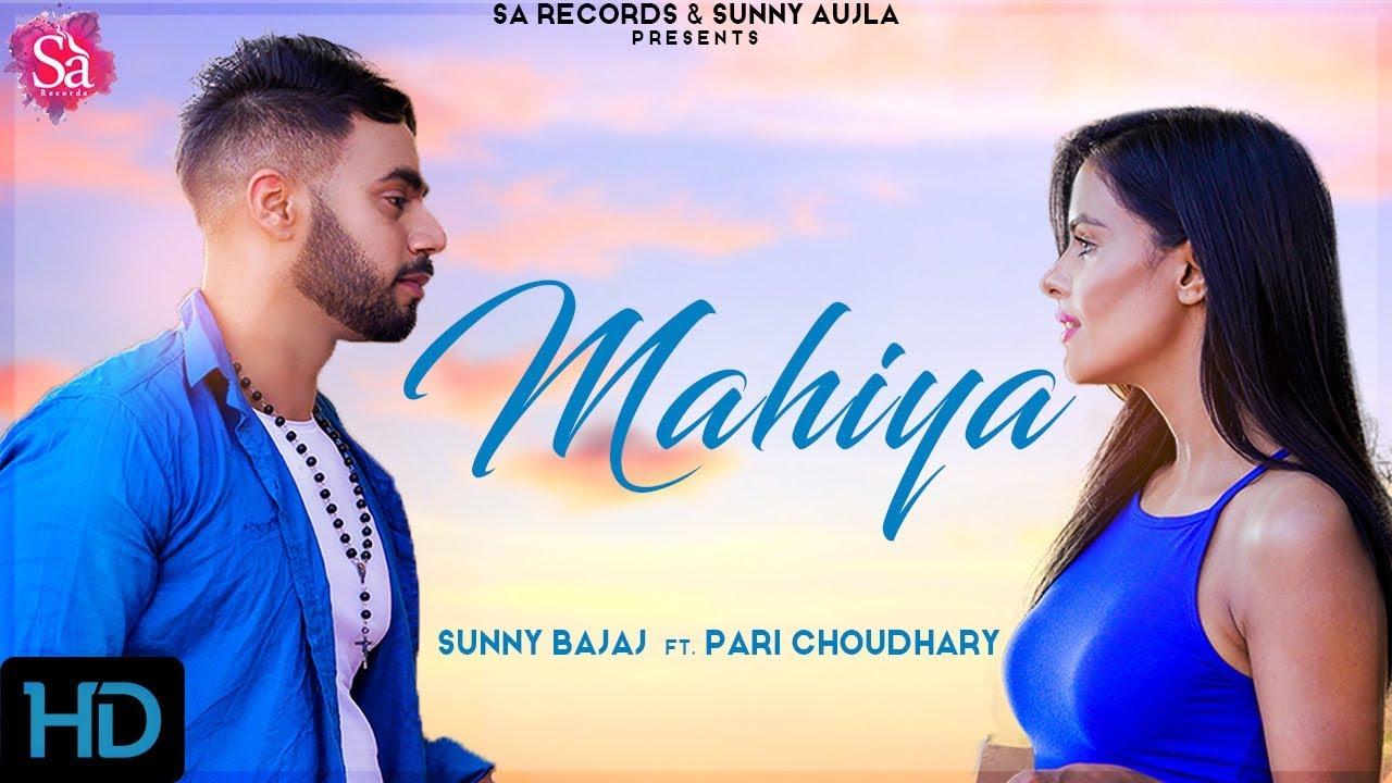 Sunny Bajaj ft Pari Choudhary – Mahiya