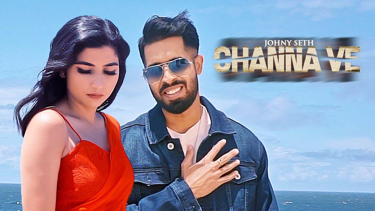 Johny Seth ft Omar Malik – Channa Ve