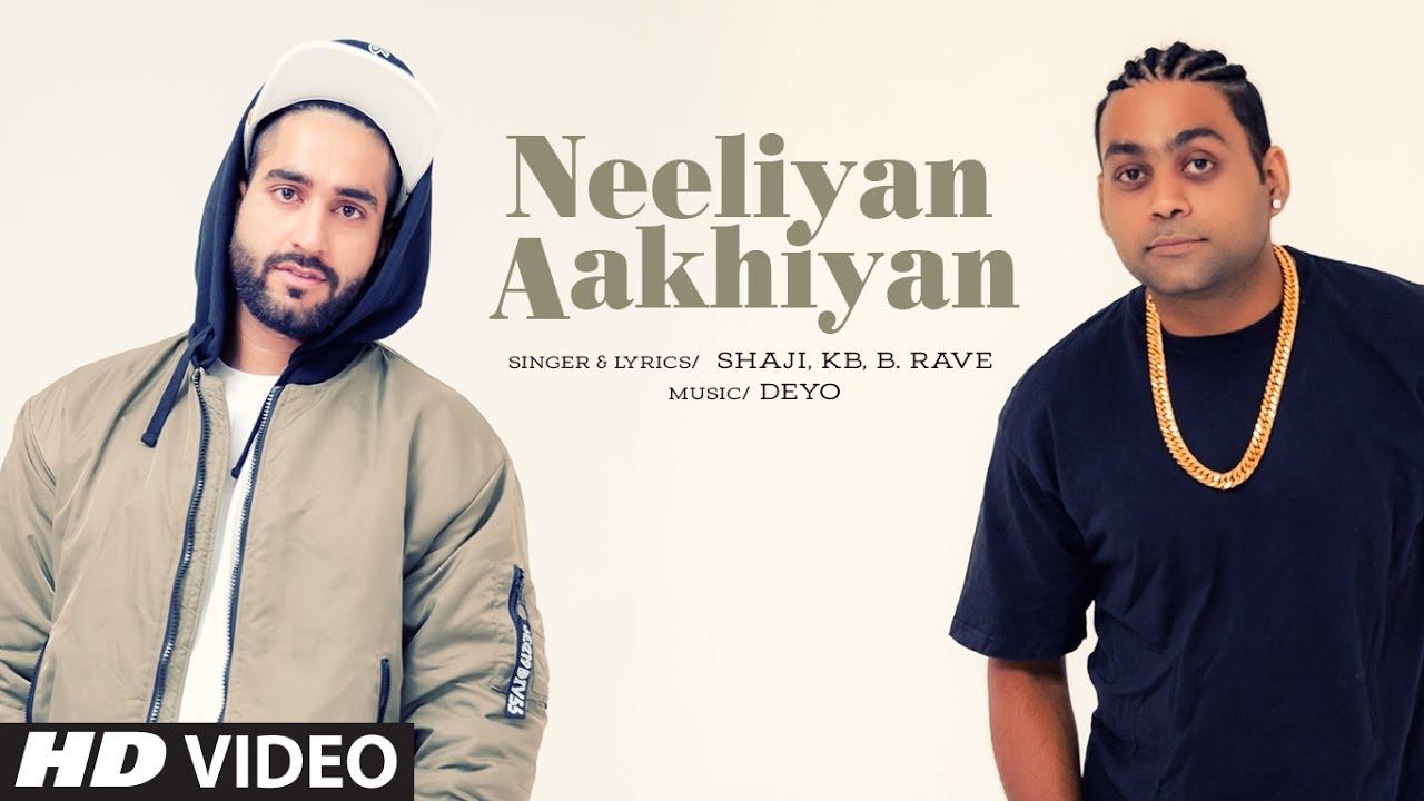 Shaji ft KB & B Rave – Neeliyan Aakhiyan