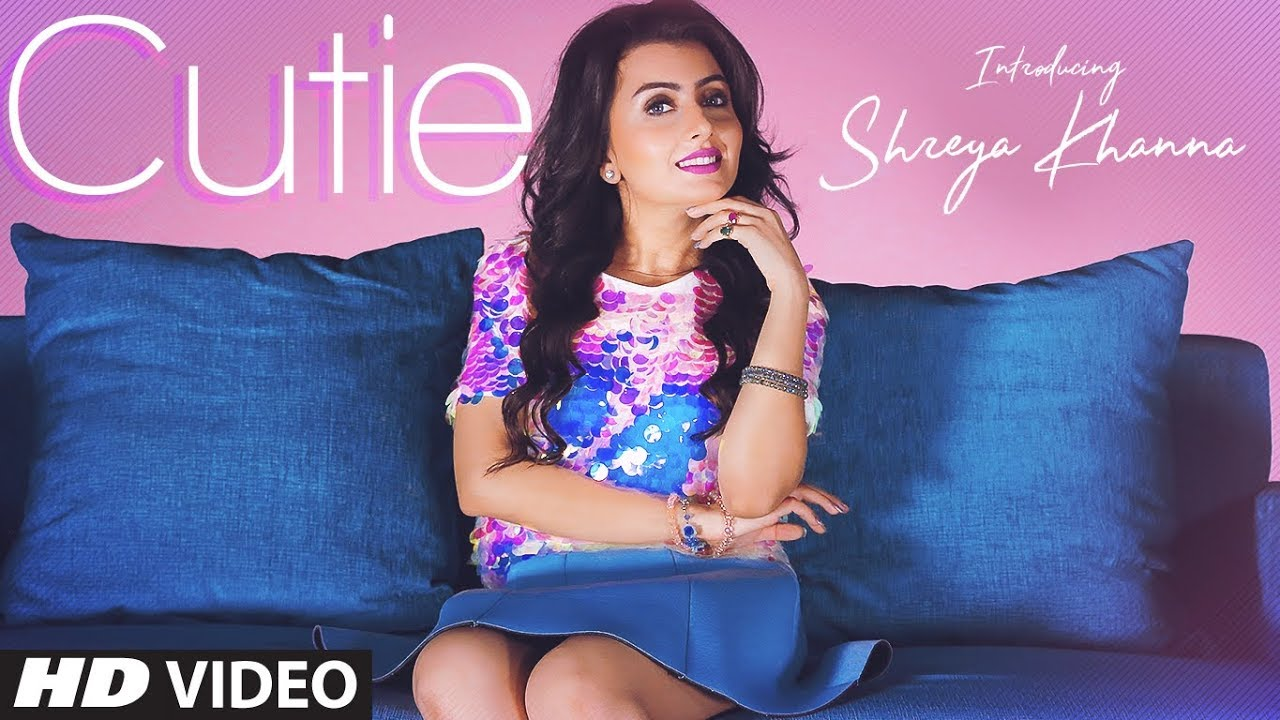 Shreya Khanna ft Intense – Cutie