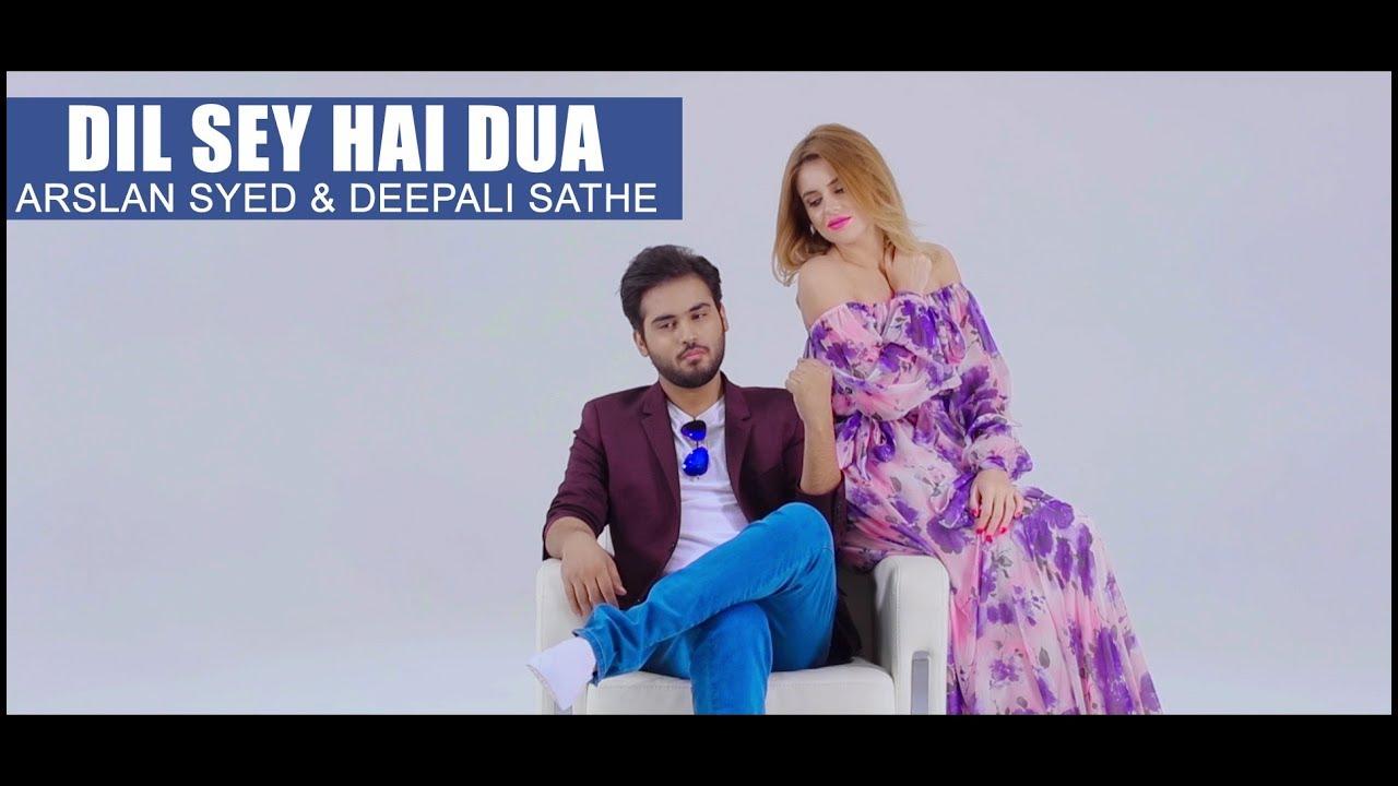 Arslan Syed ft Deepali Sathe – Dil Sey Hai Dua