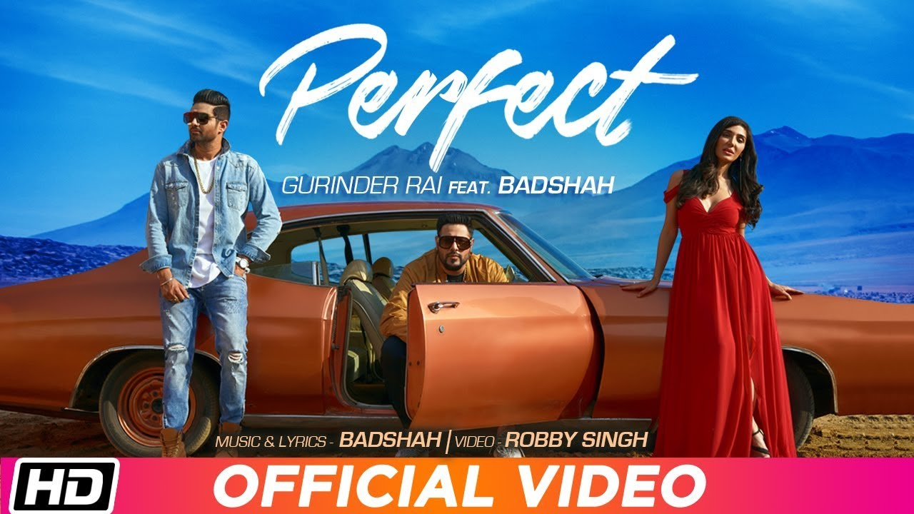 Gurinder Rai ft Badshah – Perfect