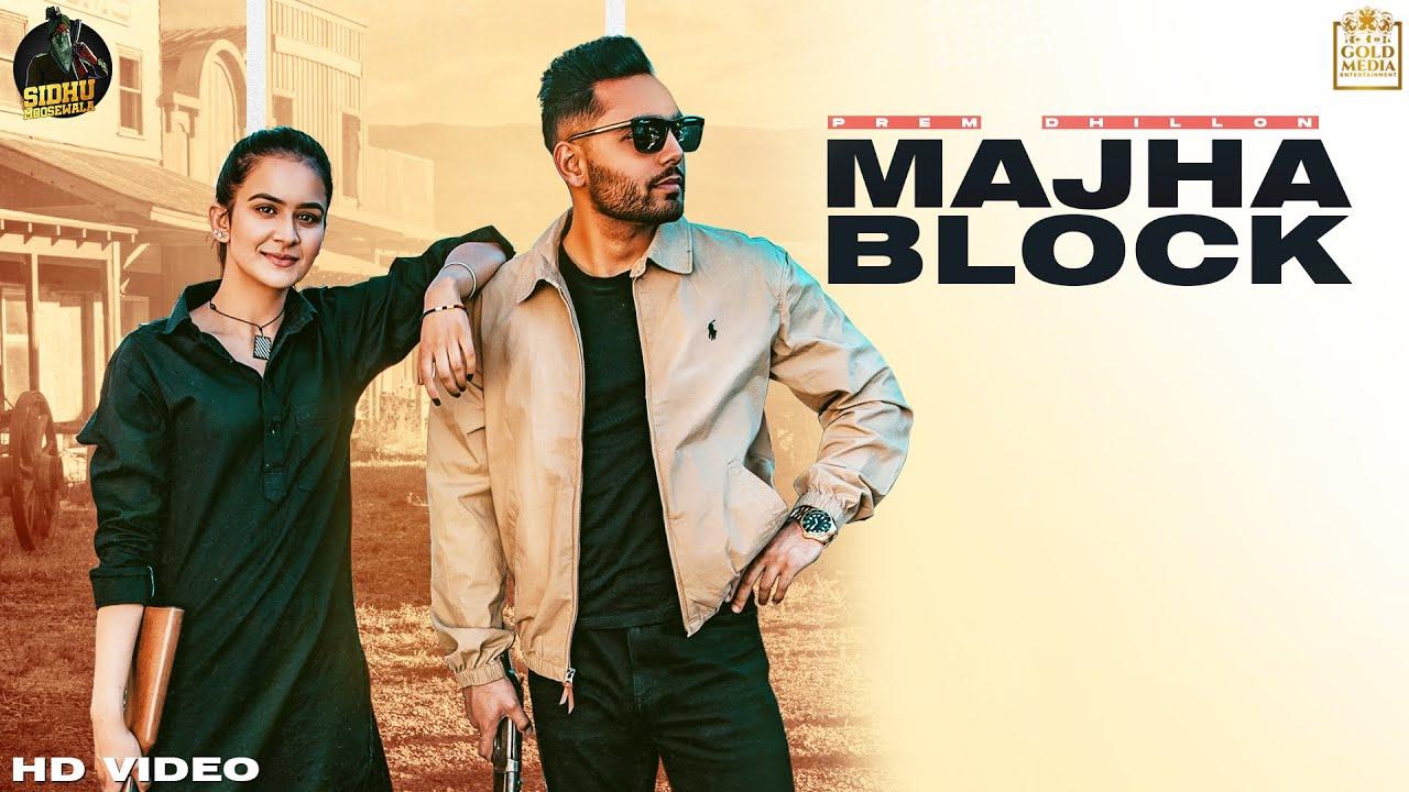 Prem Dhillon ft San-B – Majha Block