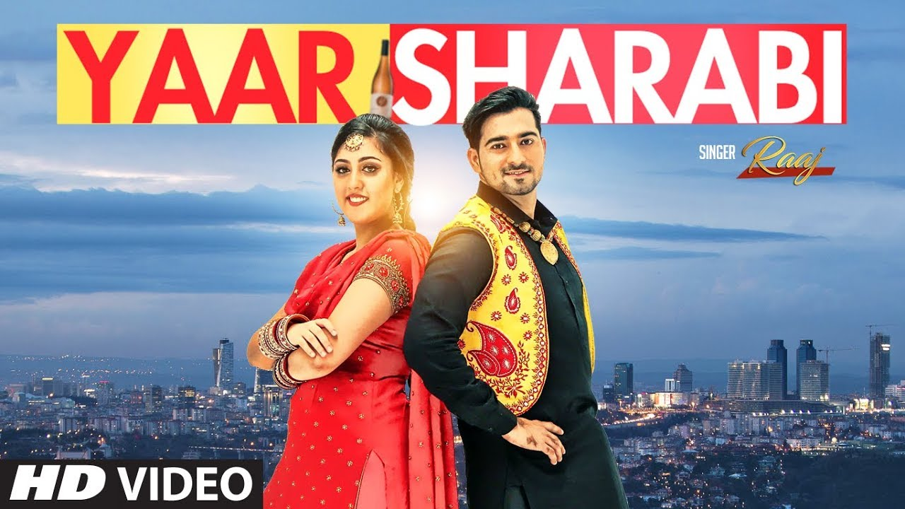 Raaj ft Prince Saggu – Yaar Sharabi