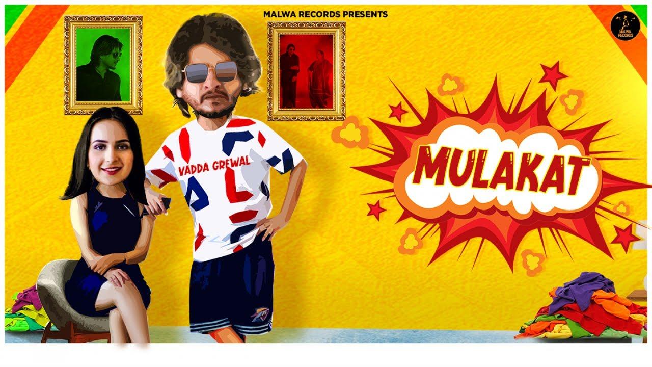Vadda Grewal ft Deepak Dhillon & Desi Routz – Mulakat