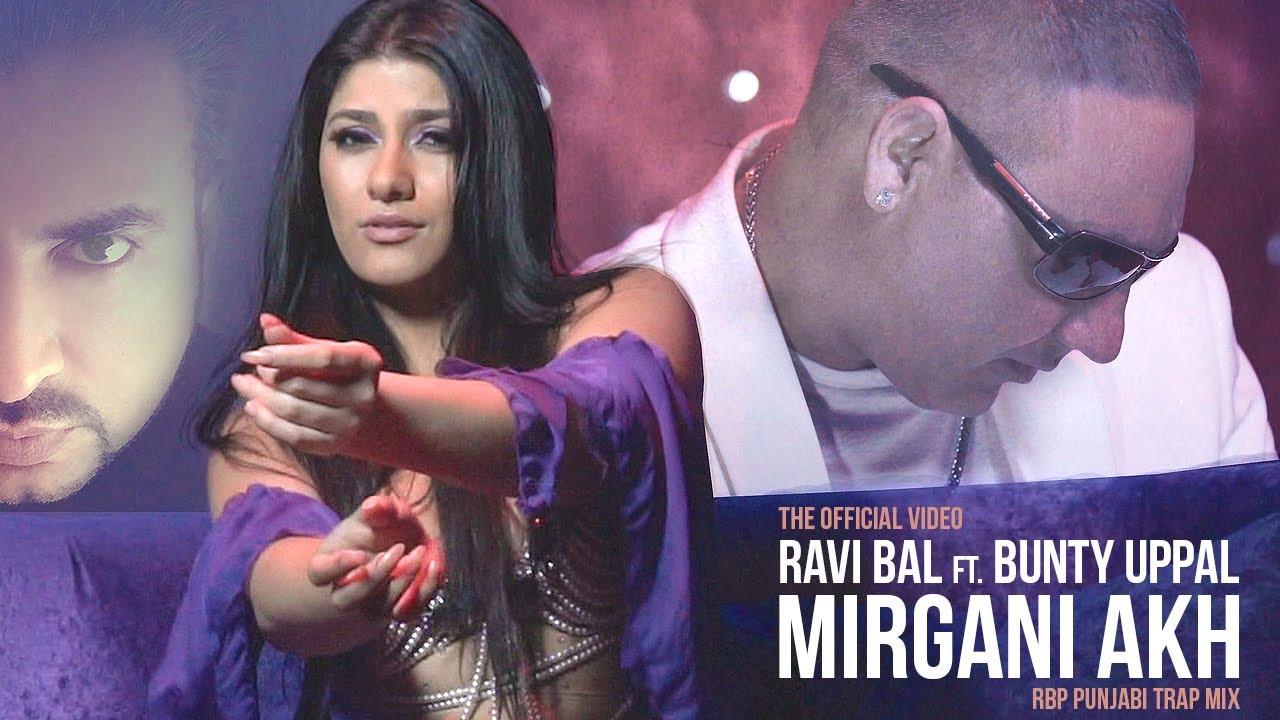 Ravi Bal ft Bunty Uppal – Mirgani Akh