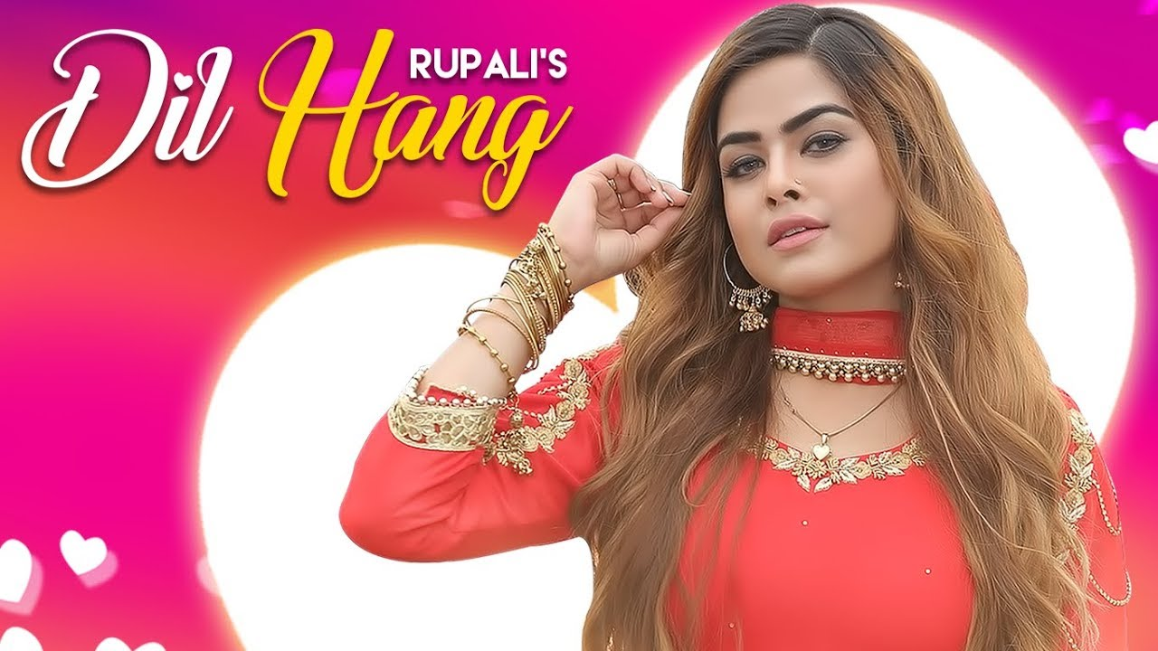 Rupali – Dil Hang