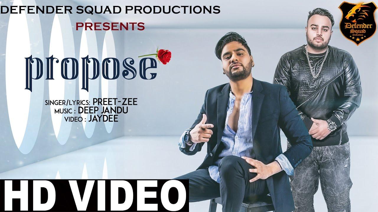 Preet Zee ft Deep Jandu – Propose